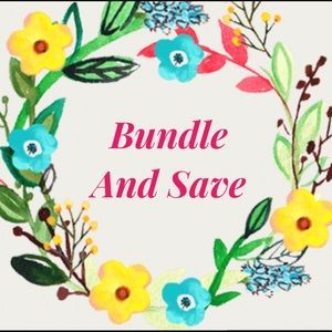 Bundle and Save 15% off 2or more items!!